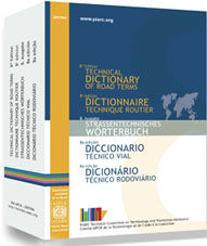 World Road Association Technical Dictionary of Road Terms avalaible in hard copy