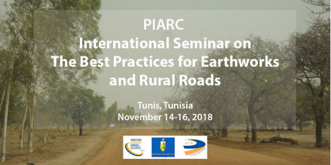 "Tunis will host the PIARC International Seminar on ""The Best Practices for Earthworks and Rural Roads"""