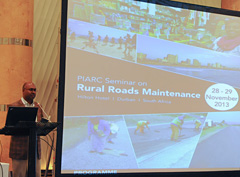 International Seminar Rural Roads Maintenance - Durban 2013 - World Road Association