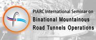 """Séminaire international """"Exploitation des tunnels routiers binationaux en montagne"""""""