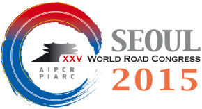XXVth World Road Congress Seoul 2015