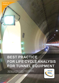 Best practice for life cycle analysis for tunnel equipment