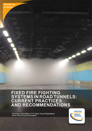 Fixed fire fighting systems in road tunnels: Current practices and recommendations