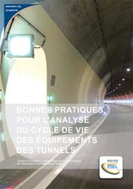 Bonnes pratiques pour l'analyse du cycle de vie des équipements des tunnels routiers