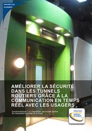 Améliorer la sécurité dans les tunnels routiers grâce à la communication en temps réel avec les usagers