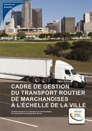 Cadre de gestion du transport routier de marchandises à l'échelle de la ville