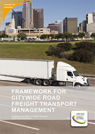 Framework for Citywide Road Freight Transport Management