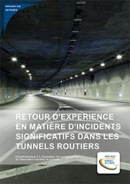Retour d'expérience en matière d'incidents significatifs dans les tunnels routiers