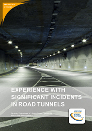 Experience with Significant Incidents in Road Tunnels