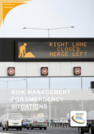Risk Management for Emergency Situations
