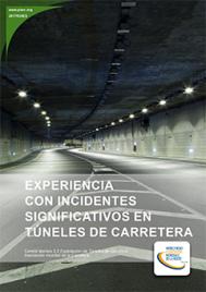 Experiencia con incidentes significativos en túneles de carretera