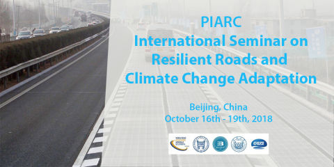"International Seminar ""Resilient Roads and Climate Change Adaptation"" will bring together international experts in Beijing"