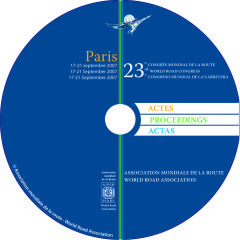 Proceedings of the XXIIIth World Road Congress - Paris 2007