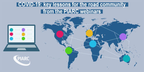 COVID-19: key lessons for the road community from the first PIARC webinars