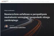"""El Comité Nacional Polaco de PIARC organizó un seminario web sobre """"Pavimentos asfálticos en la perspectiva de la neutralidad de carbono y la economía circular: uso de mezclas asfálticas recuperadas (RAP)"""""""