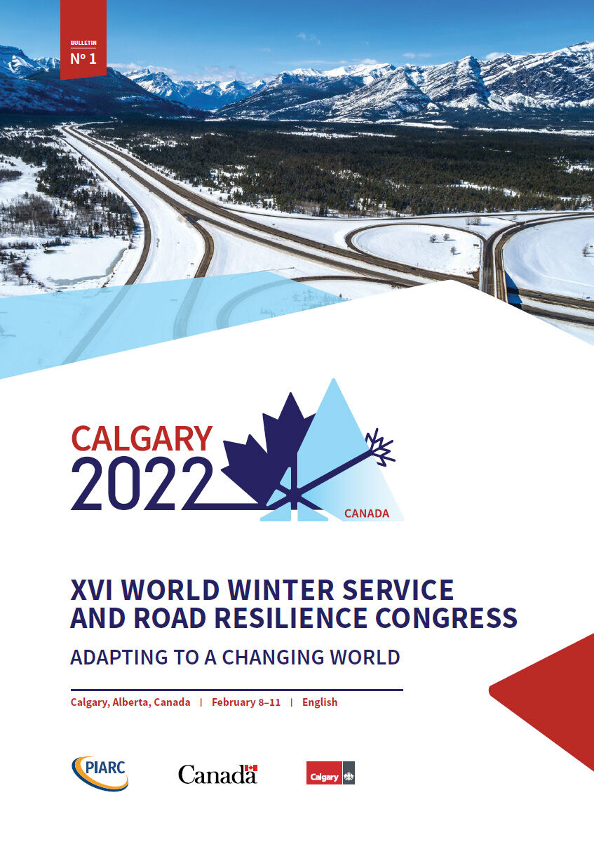 Bulletin 1- XVIth World Winter Service and Road Resilience Congress - Calgary 2022 - PIARC