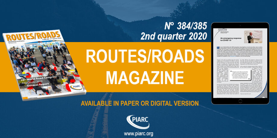 "Read the new issue of PIARC's magazine ""Routes/Roads""!"