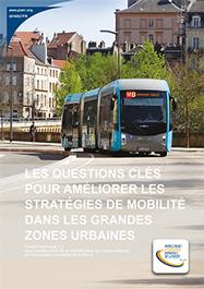 Les questions clés pour améliorer les stratégies de mobilité dans les grandes zones urbaines
