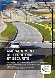 Aménagement du territoire et sécurité : une introductionà la compréhension des effets de l'aménagement du territoire sur la sécurité du système de transport