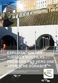 Exploitation des tunnels routiers : premiers pas vers une approche durable