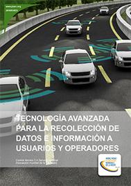 Tecnología avanzada para la recolección de datos e información a usuarios y operadores