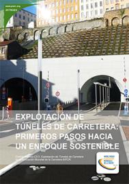 Explotación de túneles de carretera: Primeros pasos hacia un enfoque sostenible