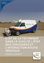 Etat de la technique dans lesuivide l'état des chaussées et l'interaction route/véhicule