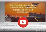 Watch the webinar on unmanned aircraft systems (drones) organized by FHWA and PIARC!