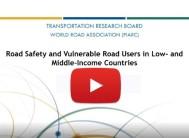 Visionnez le webinaire sur la sécurité routière et les usagers vulnérables de la route dans les pays à revenu faible et intermédiaire organisé par TRB et l'AIPCR