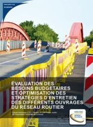 Évaluation des besoins budgétaires et optimisation des stratégies d'entretien des différents ouvrages du réseau routier