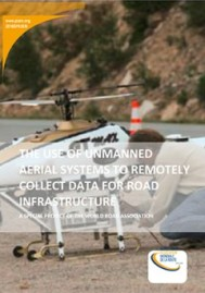 The Use of Unmanned Aerial Systems for Road Infrastructure